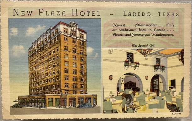 New Plaza Hotel, Laredo, TX