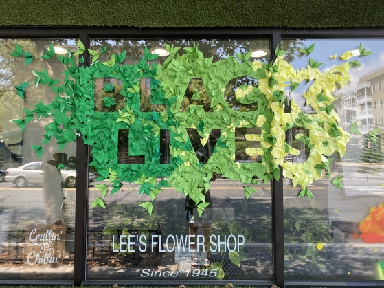 Black Lives Matter at Lee's Flower Shop