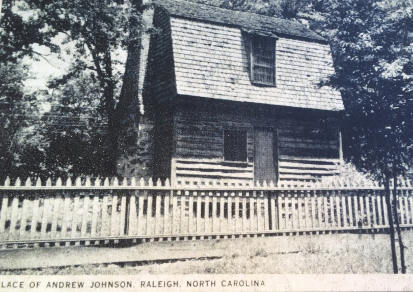birthplace of Andrew Johnson in Raleigh, N.C.